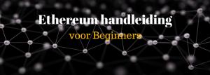 Ethereum handleiding voor beginners