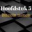 bitcoin mining, waarom is het belangrijk, hoe maak je een bitcoin miner, wat is de beste bitcoin miner?